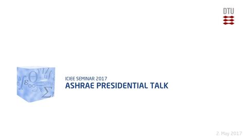 Thumbnail for entry ASHRAE Presidential talk