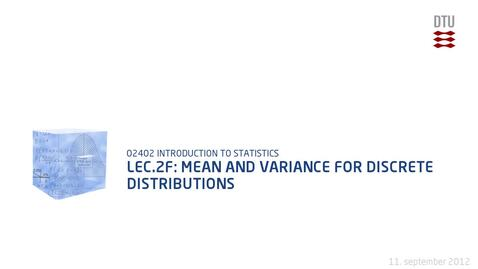 Thumbnail for entry Lec.2F: Mean And Variance For Discrete Distributions