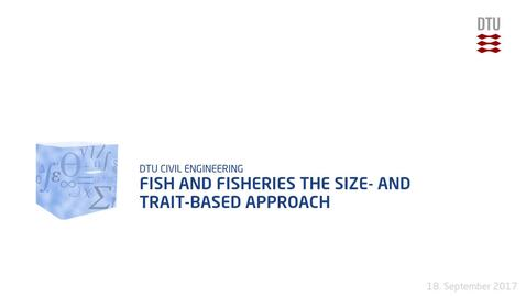 Thumbnail for entry Fish and Fisheries The size- and trait-based approach