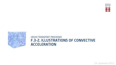 Thumbnail for entry F.3-2. Illustrations of convective acceleration
