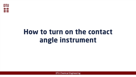 Thumbnail for entry How to turn on the contact angle instrument