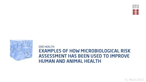 Thumbnail for entry Examples of how microbiological risk assessment has been used to improve human and animal health