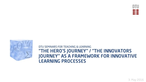 """Thumbnail for entry """"€The Hero'€™s Journey""""€ / """"€The Innovators Journey""""€ as a framework for innovative learning processes"""