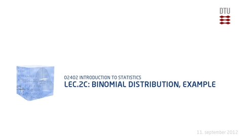 Thumbnail for entry Lec.2C: Binomial Distribution, Example