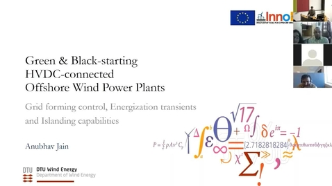 """Thumbnail for entry Defence of PhD """"Green & Black-starting HVDC-connected Offshore Wind Power Plants"""" by Anubhav Jain (DTU Wind Energy, Risø)"""