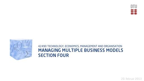Thumbnail for entry Managing Multiple Business Models Section four