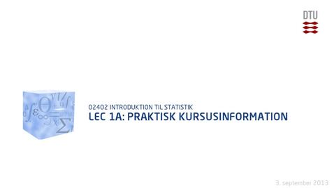 Thumbnail for entry Lec 1A: Praktisk Kursusinformation