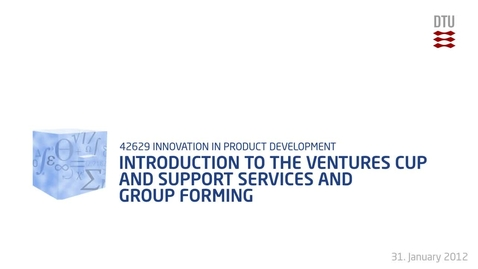 Thumbnail for entry 01-2/4: Introduction to the Venture Cup and Support Services and group forming by