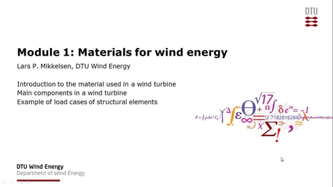 Thumbnail for entry Module 1: Materials for Wind Energy