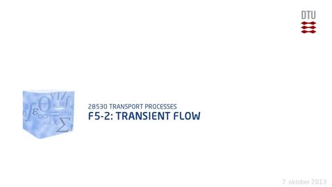 Thumbnail for entry F5-2: Transient flow
