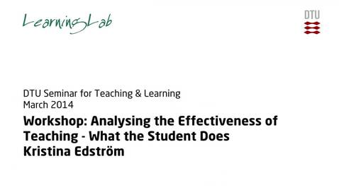 Thumbnail for entry Workshop: Analysing the Effectiveness of Teaching - What the Student Does #1