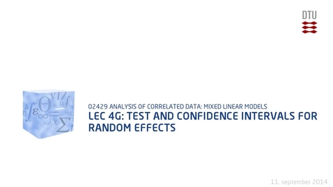 Thumbnail for entry Lec 4G: Test and confidence intervals for random effects