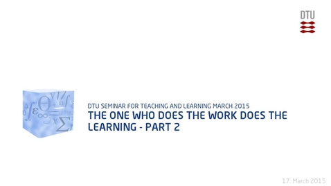 Thumbnail for entry The One Who Does the Work Does the Learning - Part 2