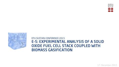 Thumbnail for entry E-5: Experimental analysis of a solid oxide fuel cell stack coupled with biomass gasification