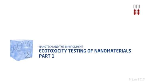 Thumbnail for entry Ecotoxicity Testing of Nanomaterials Part 1