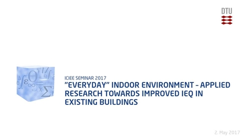 """Thumbnail for entry """"Everyday"""" indoor environment – applied research towards improved IEQ in existing buildings"""