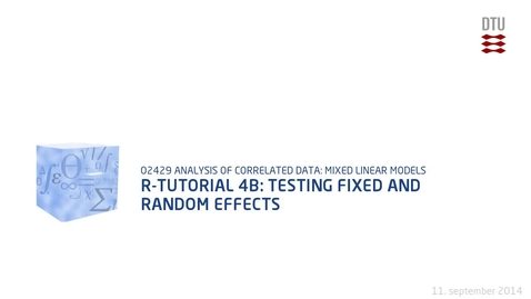 Thumbnail for entry R-TUTORIAL 4B: Testing fixed and random effects