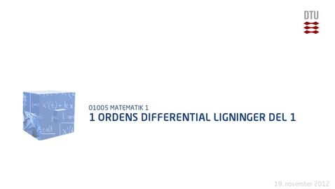 Thumbnail for entry 1 Ordens Differential Ligninger Del 1