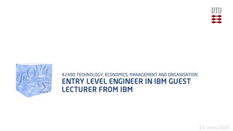 Thumbnail for entry Entry Level Engineer In Ibm Guest lecturer from IBM