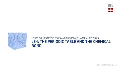 Thumbnail for entry Le4: The periodic table and the chemical bond