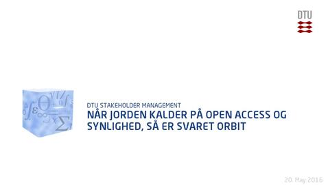 Thumbnail for entry Når Jorden kalder på Open Access og synlighed, så er svaret Orbit