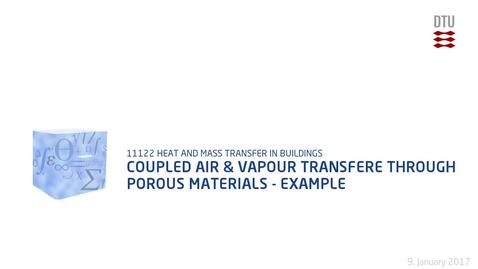 Thumbnail for entry Coupled Air & Vapour Transfer Through Porous Materials - Example