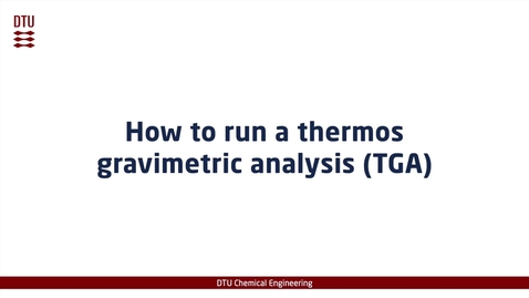 Thumbnail for entry How to run a thermal gravimetric analysis (TGA)