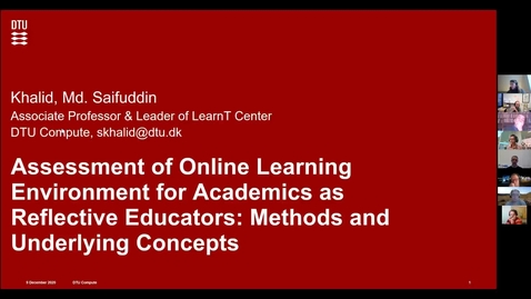 Thumbnail for entry Assessment of Online Learning Environment for Academics as Reflective Educators: Methods and Underlying Concepts, Md Saifuddin Khalid, DTU Compute / LearnT