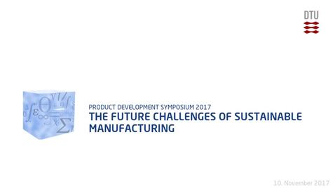 Thumbnail for entry The Future Challenges of Sustainable Manufacturing