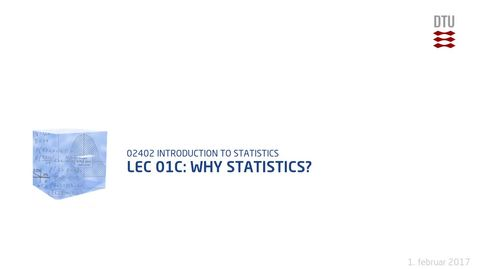 Thumbnail for entry Lec 01C: Why statistics?