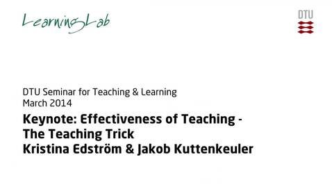 Thumbnail for entry Keynote: Effectiveness of Teaching - The Teaching Trick