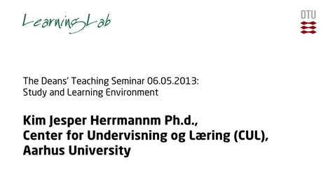 Thumbnail for entry The Deans' Teaching Seminar 06.05.2013: Study and Learning Environment #3