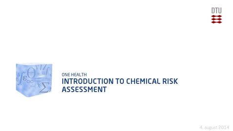 Thumbnail for entry Introduction to Chemical Risk Assessment