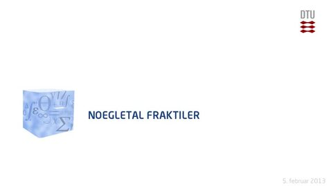 Thumbnail for entry Lec 1D: Noegletal: Fraktiler (480p)