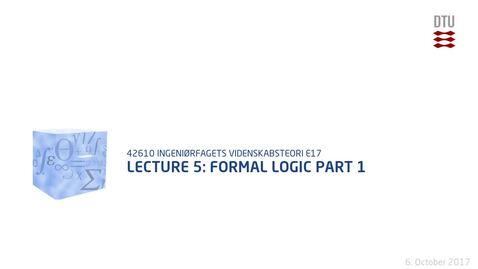 Thumbnail for entry Lecture 5: Formal Logic Part 1