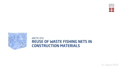 Thumbnail for entry Reuse of waste fishing nets in construction materials