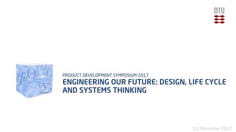 Thumbnail for entry Engineering our future: design, life cycle and systems thinking