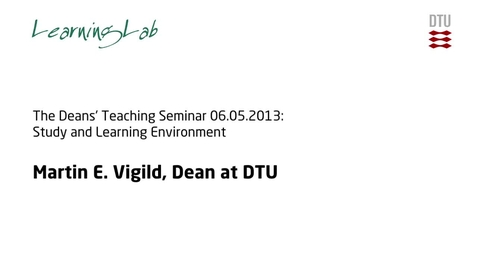 Thumbnail for entry The Deans' Teaching Seminar 06.05.2013: Study and Learning Environment #1