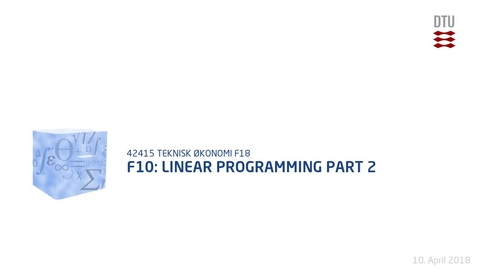 Thumbnail for entry F10: Linear Programming Part 2