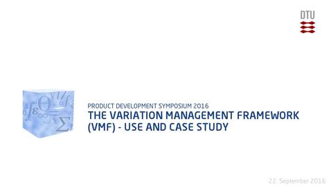 Thumbnail for entry The Variation Management Framework (VMF) - Use and Case Study