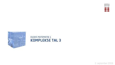 Thumbnail for entry Komplekse tal 3