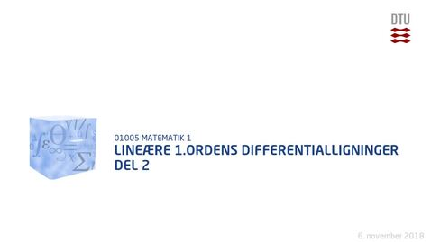 Thumbnail for entry Lineære 1.ordens differentialligninger del 2