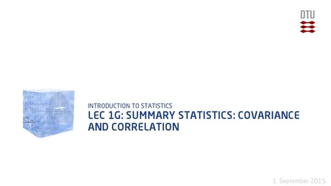 Thumbnail for entry Lec 1G: Summary Statistics: Covariance and correlation (480p)