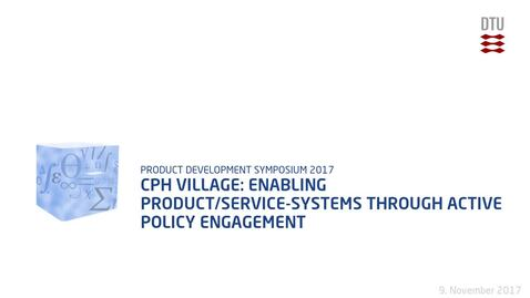 Thumbnail for entry CPH Village: enabling product/service-systems through active policy engagement