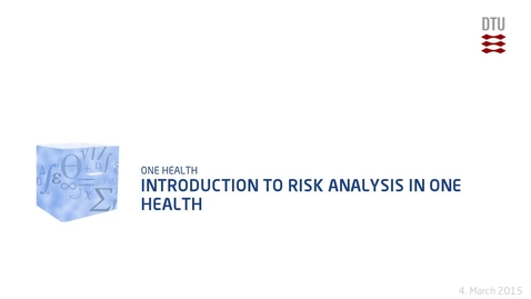 Thumbnail for entry Introduction to Risk Analysis in One Health
