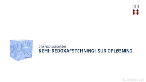 Thumbnail for entry Kemi: Redoxafstemning i sur opløsning
