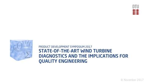 Thumbnail for entry State-of-the-art Wind Turbine Diagnostics and the implications for quality engineering