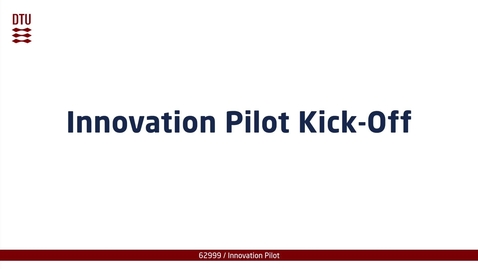 Thumbnail for entry Innovation Pilot Kick-Off part 2