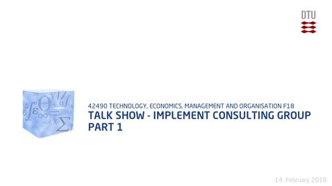 Thumbnail for entry Talk Show - Implement Consulting Group Part 1
