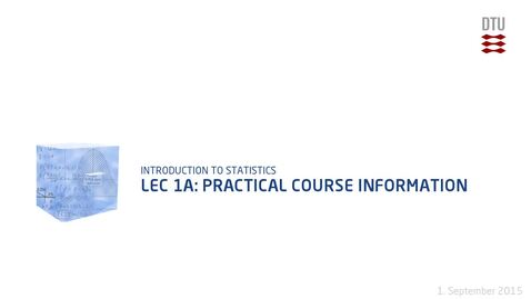 Thumbnail for entry Lec 1A: Practical Course Information